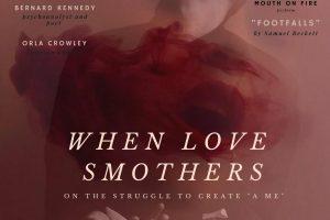 """Journée à Dublin – «Quand l'amour étouffe: sur la lutte pour créer 'un moi' » (When Love Smothers : on the struggle to create """"A Me"""") – 9 février 2018"""